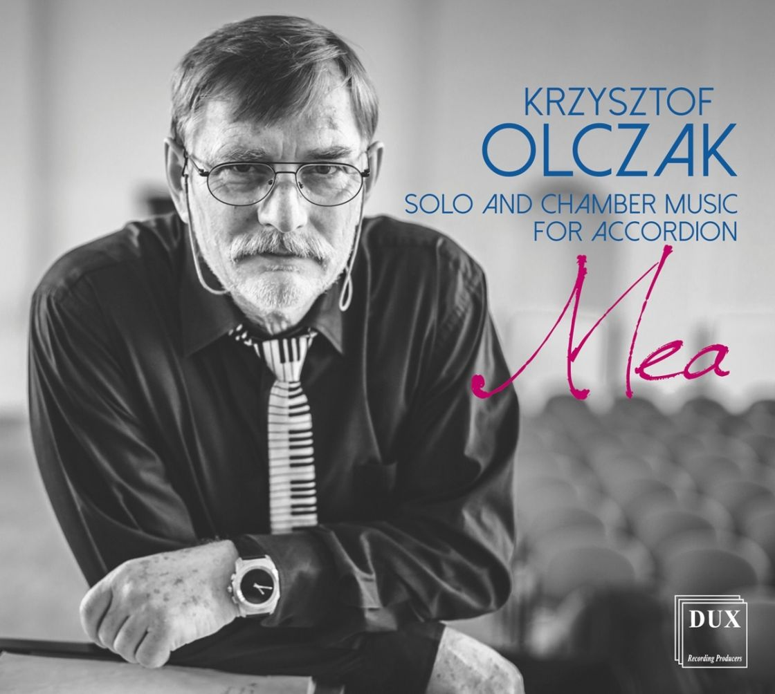 OLCZAK • MEA SOLO AND CHAMBER MUSIC FOR ACCORDION