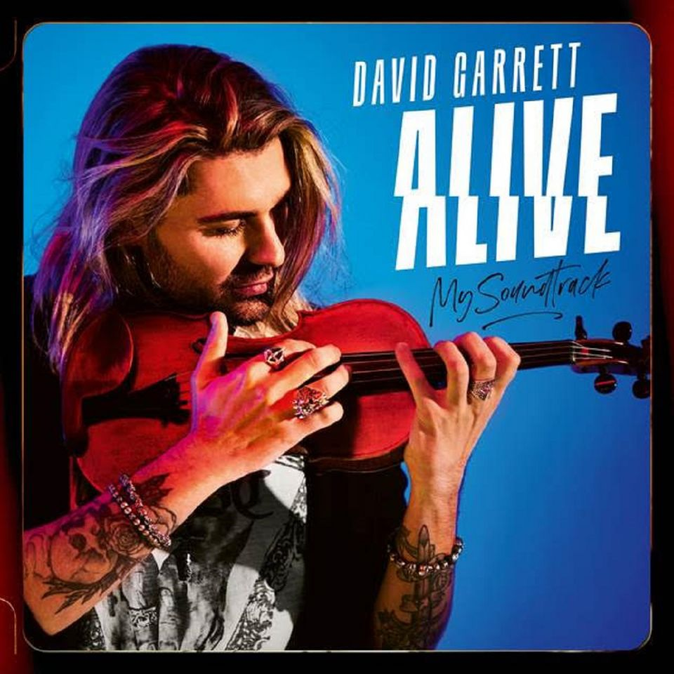 DAVID GARRETT  ALIVE – MY SOUNDTRACK