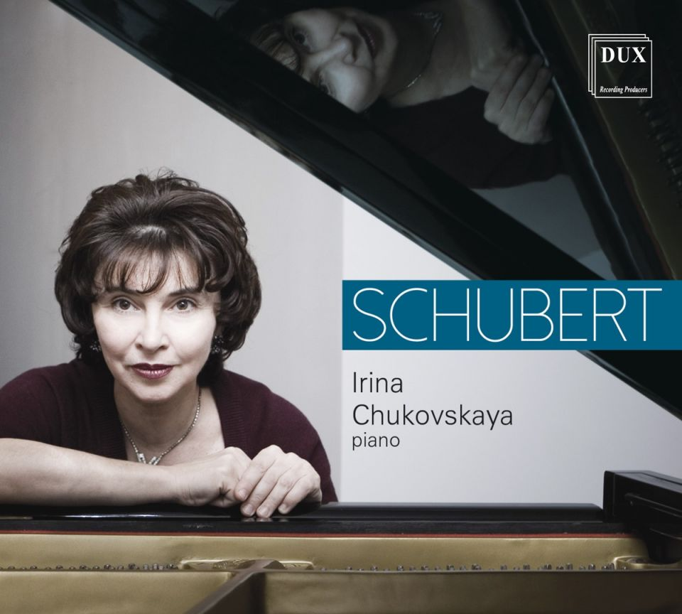 SCHUBERT • PIANO MUSIC • CHUKOVSKAYA