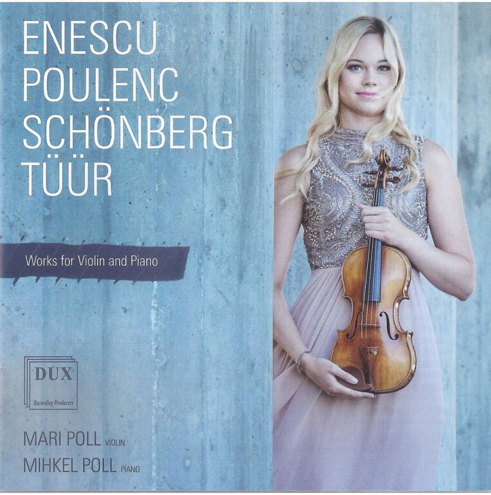 ENESCU POULENC SCHONBERG TUUR Works for violin and piano