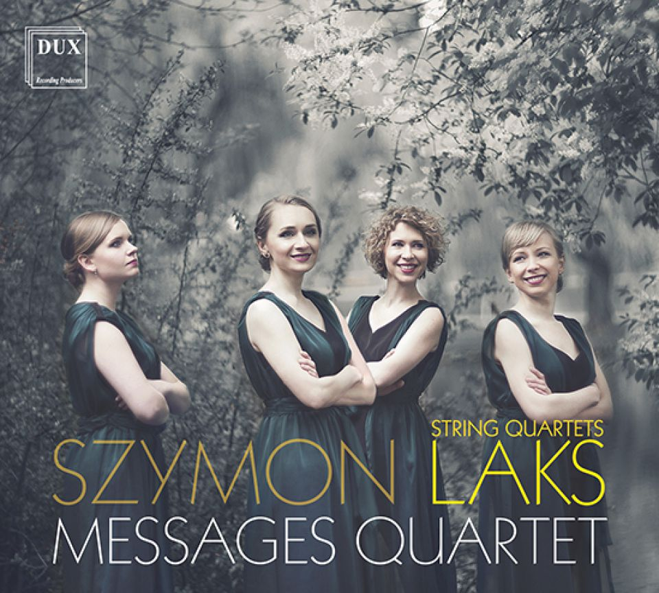Szymon Laks - Messages Quartet