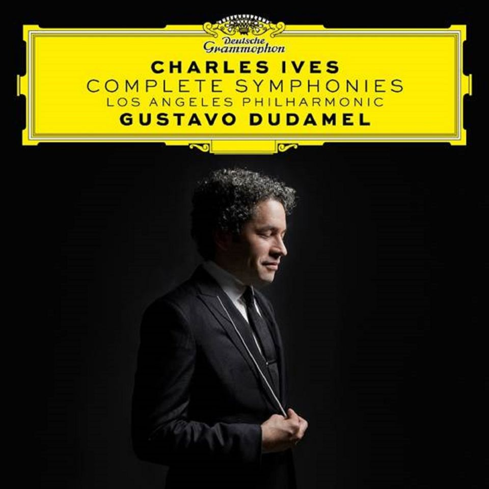 CHARLES IVES : COMPLETE SYMPHONIES : Gustavo Dudamel & Los Angeles Philharmonic