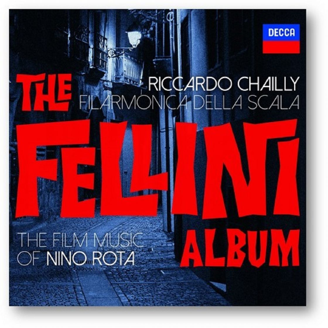 RICCARDO CHAILLY - THE FELLINI ALBUM'